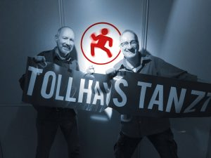 Tollhaus tanzt